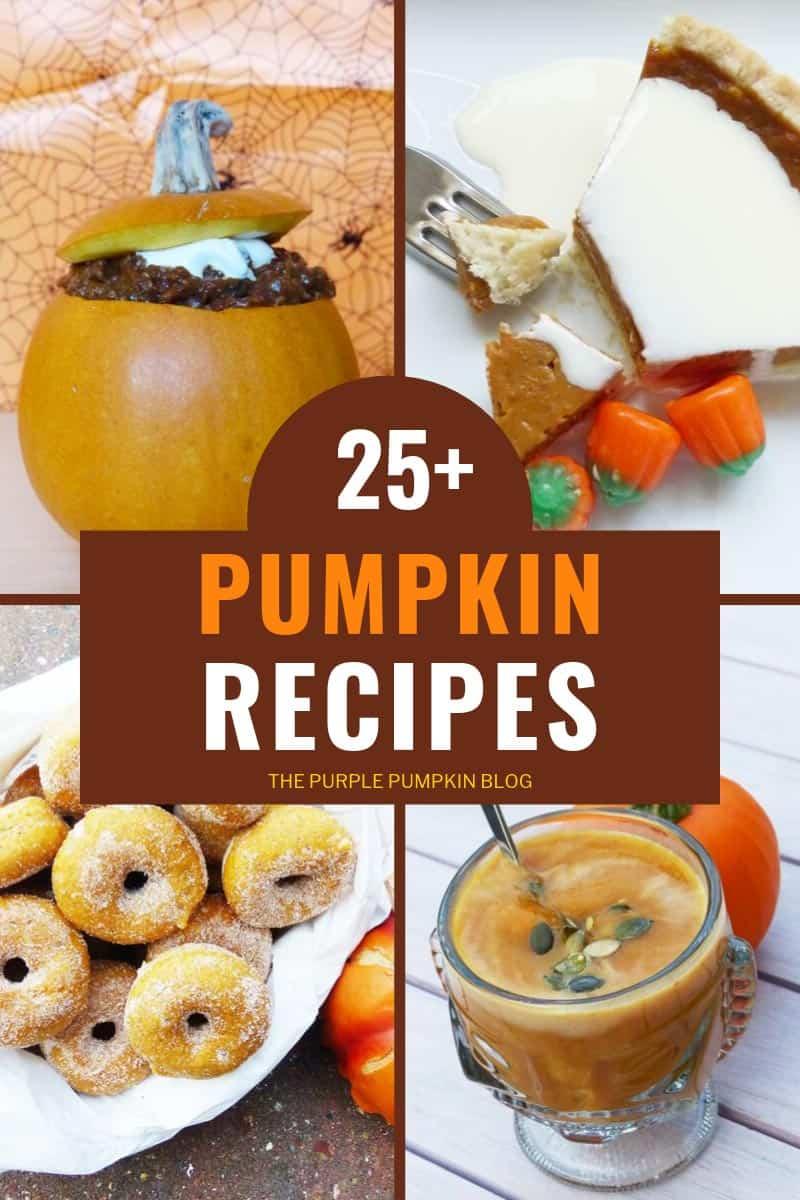 25+ Pumpkin Recipes