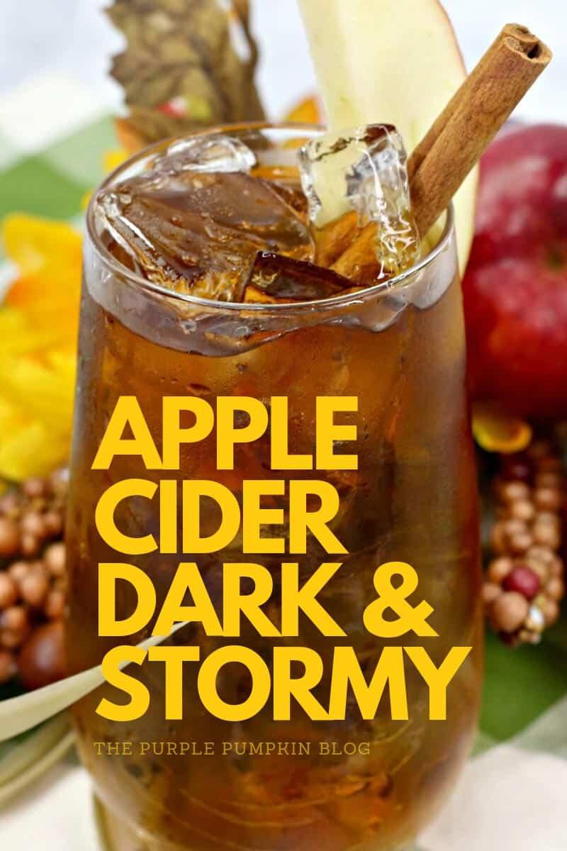 Apple Cider Dark & Stormy