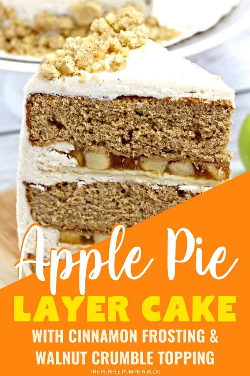Apple Pie Layer Cake with Cinnamon Frosting & Walnut crumble Topping