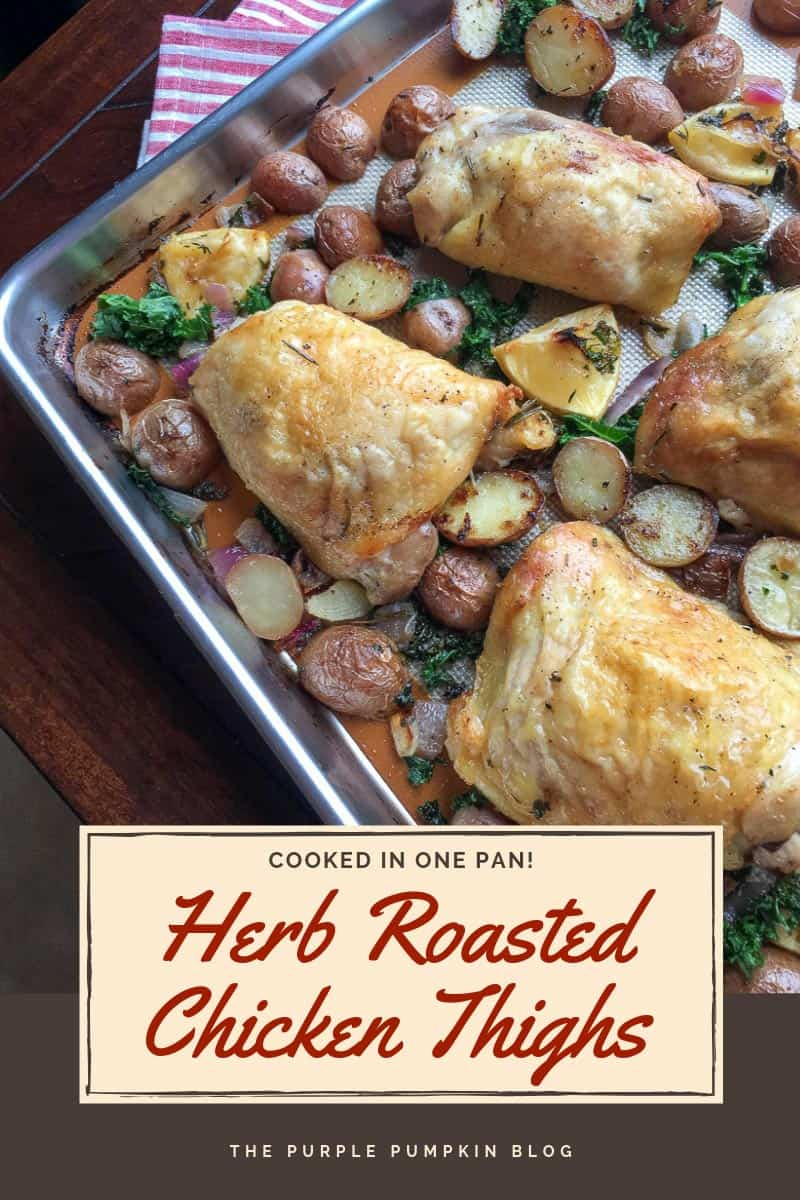 Cooked in one pan - herb roasted chicken thighs