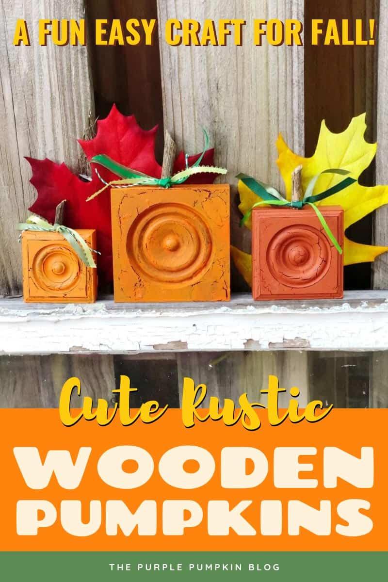 A fun easy craft for fall - cute rustic wooden pumpkins