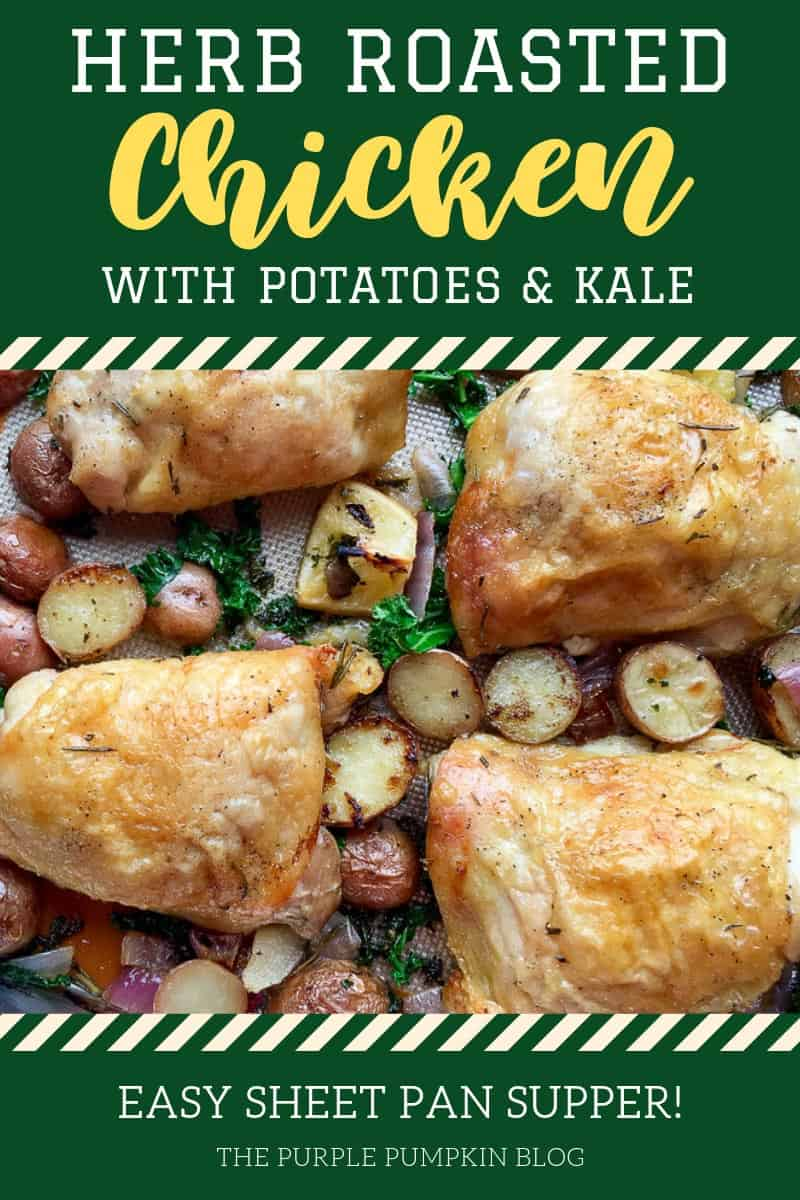Herb roasted chicken with potatoes and kale - Easy Sheet Pan Supper