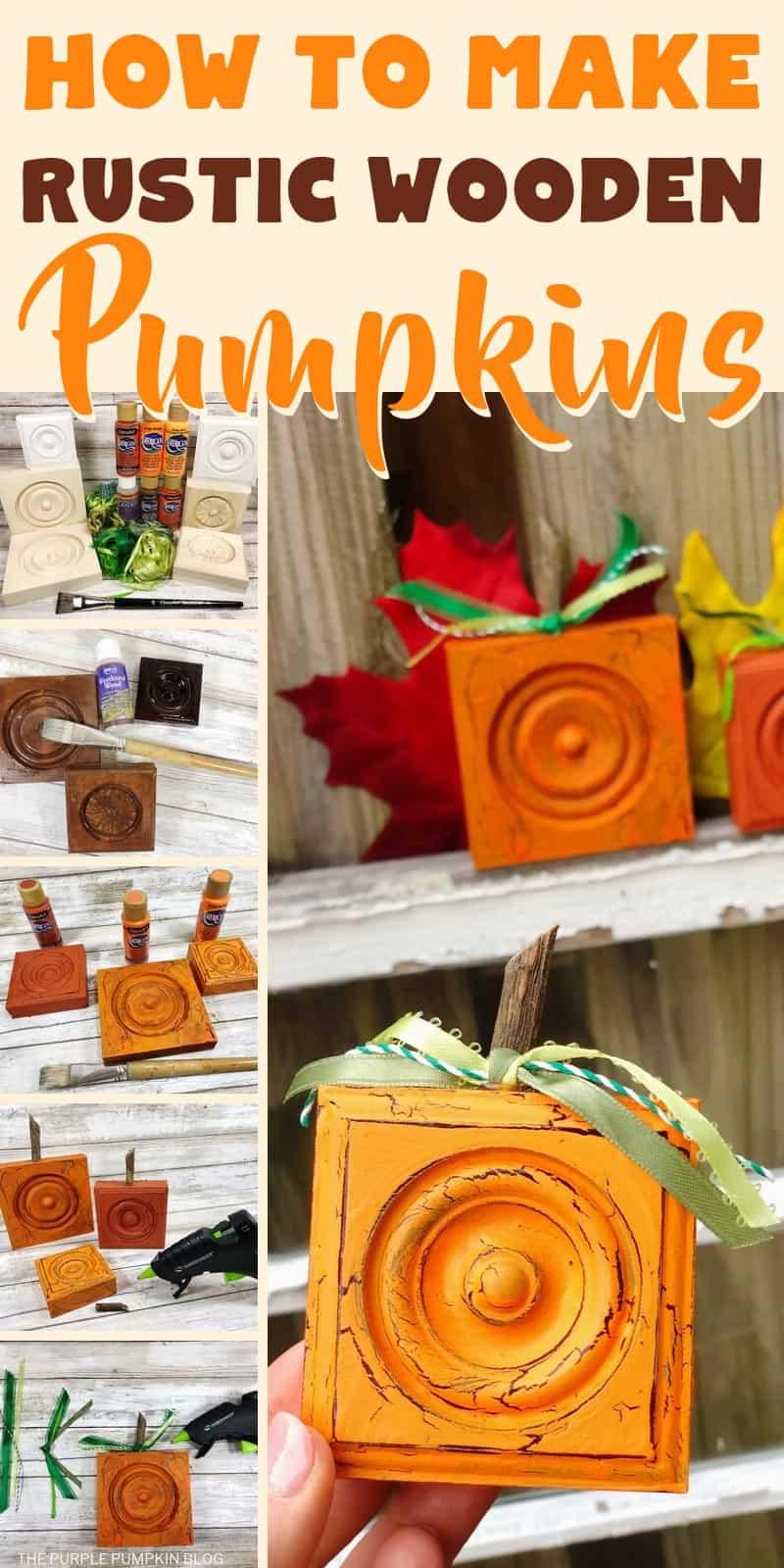 How to make Rustic Wooden Pumpkins