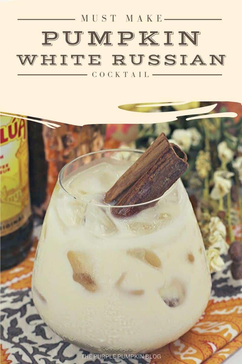 Must Make pumpkin white russian cocktail