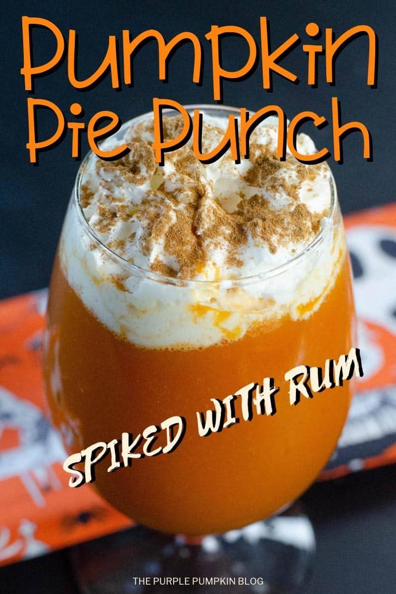 Pumpkin Pie Punch Spiked with Rum