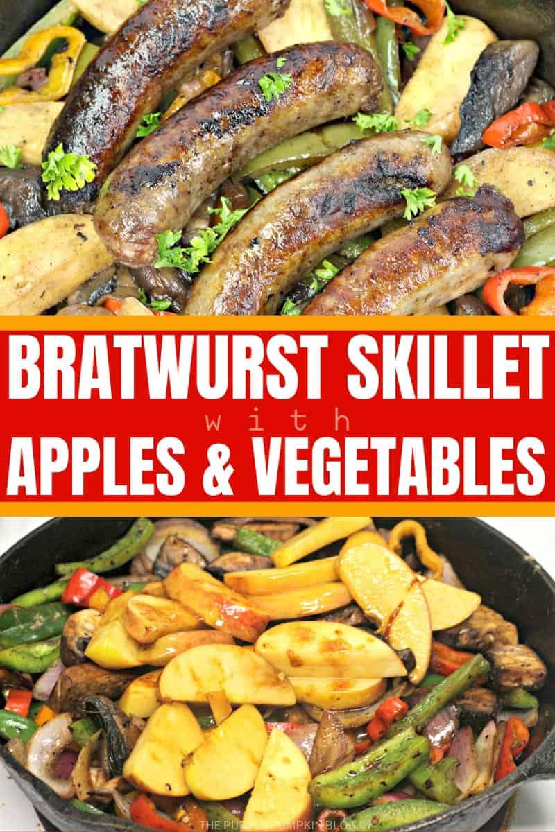 Bratwurst Skillet with Apples & Vegetables