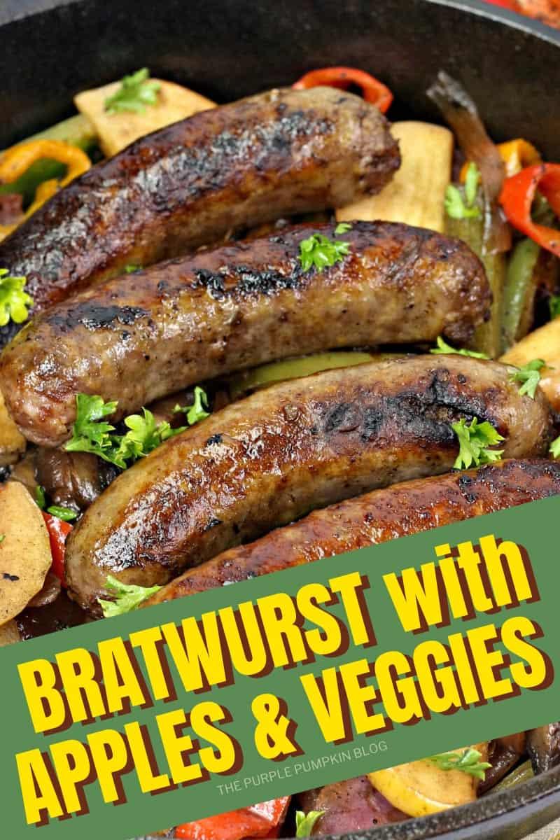 Bratwurst with Apples & Veggies