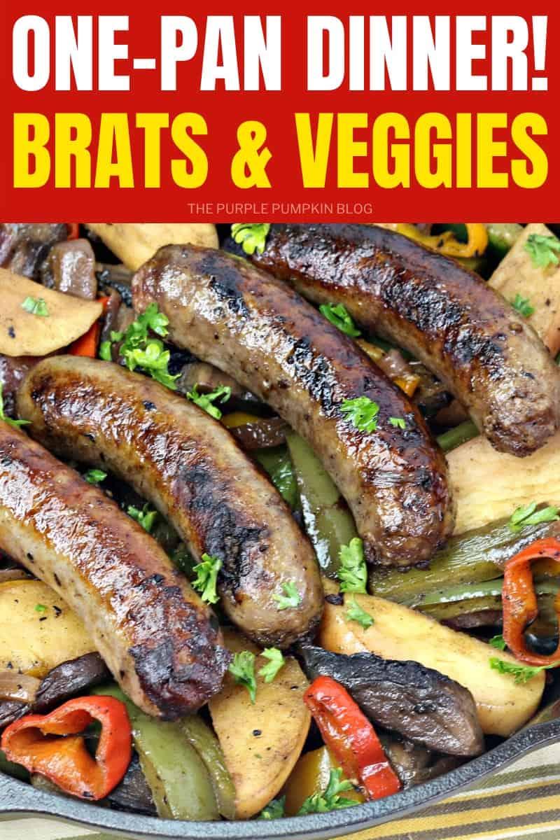 One-Pan Dinner! Bratwurst skillet & Veggies