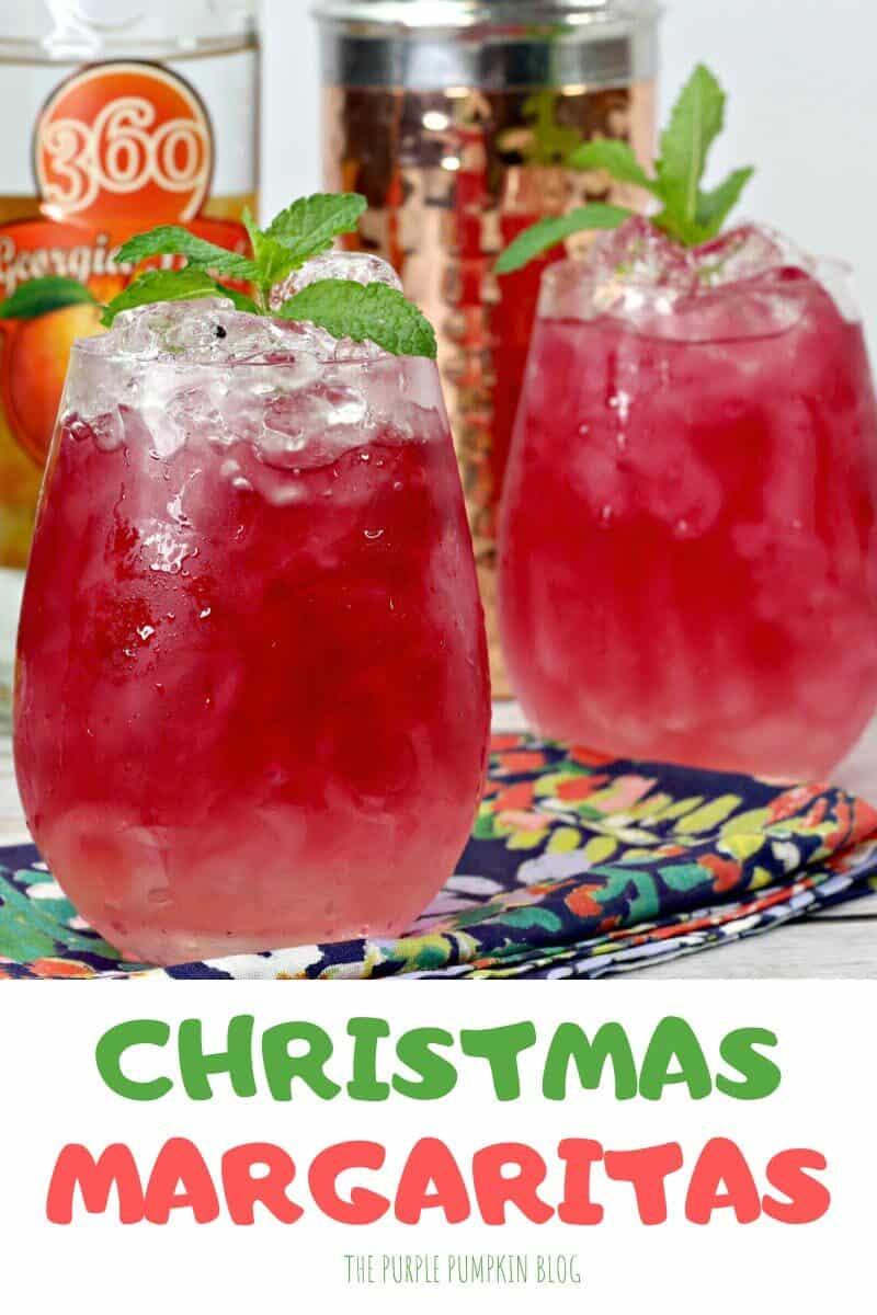 Christmas Margaritas - 2 glasses with liquor bottles in the background