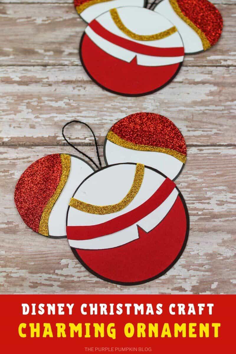 Disney Christmas Craft Charming Ornament