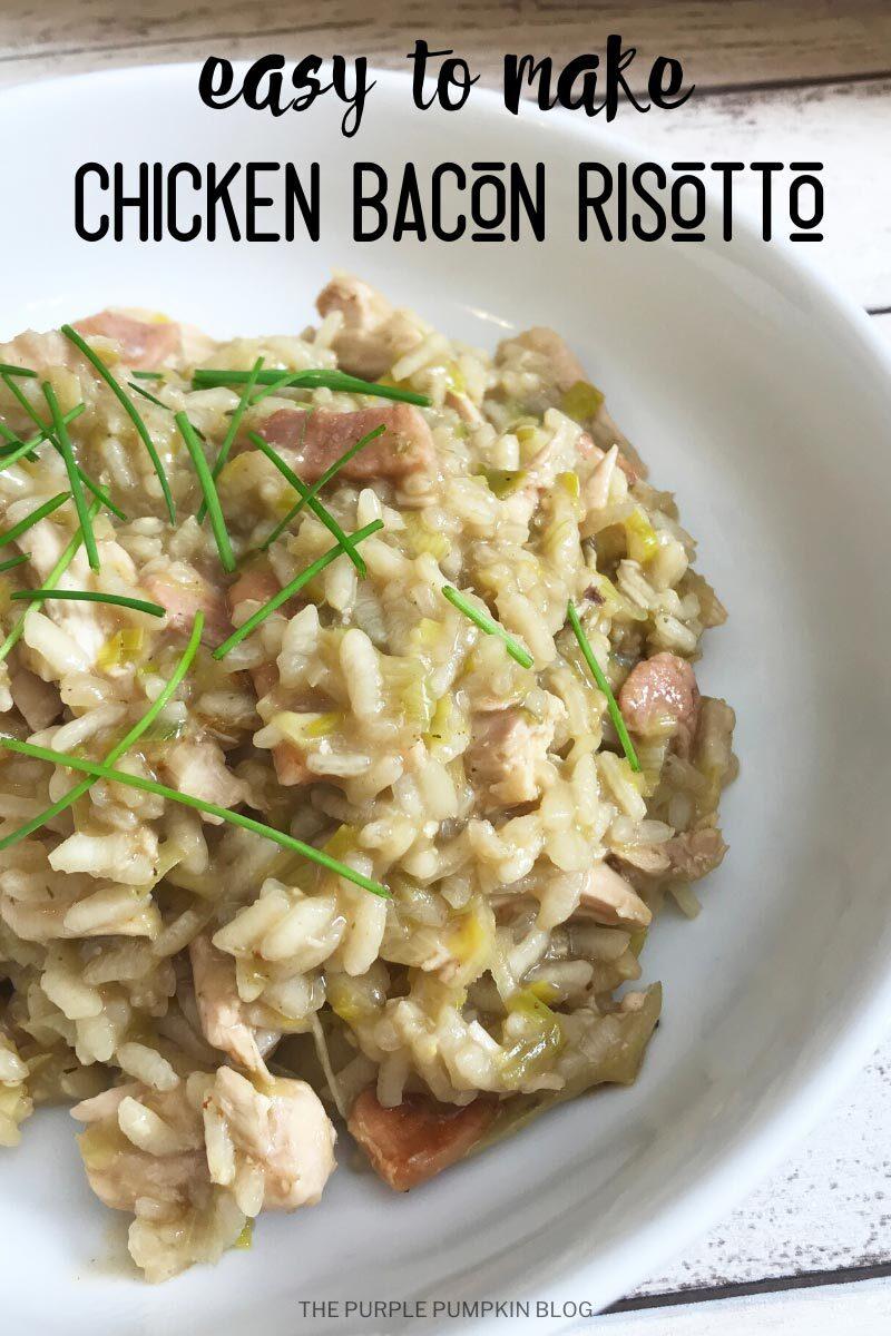 Easy to Make Chicken Bacon Risotto