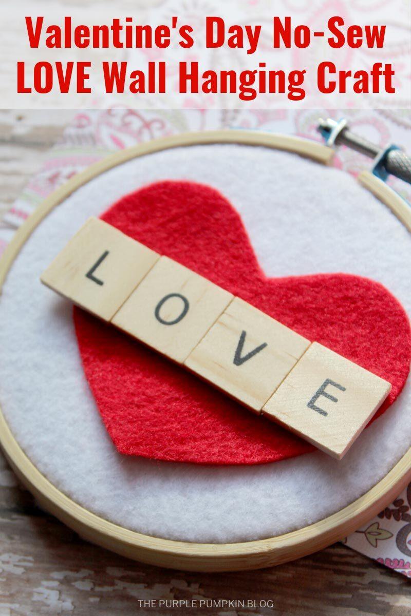 Valentine's Day No-Sew LOVE Wall Hanging Craft