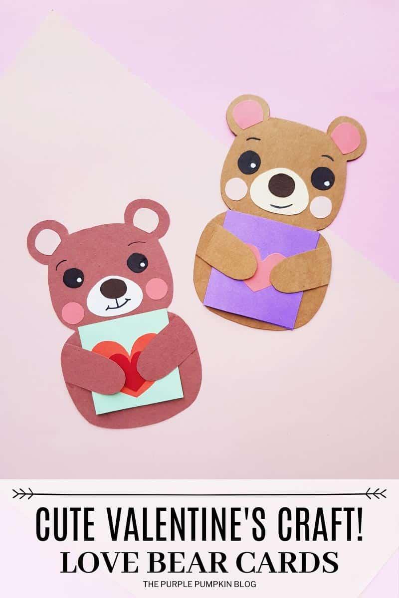 Cute Valentine's Craft - Love Bear Cards.