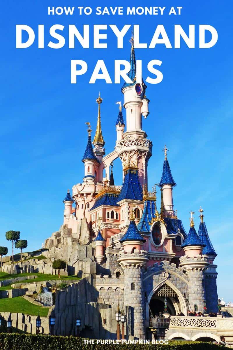 How-To-Save-Money-at-Disneyland-Paris