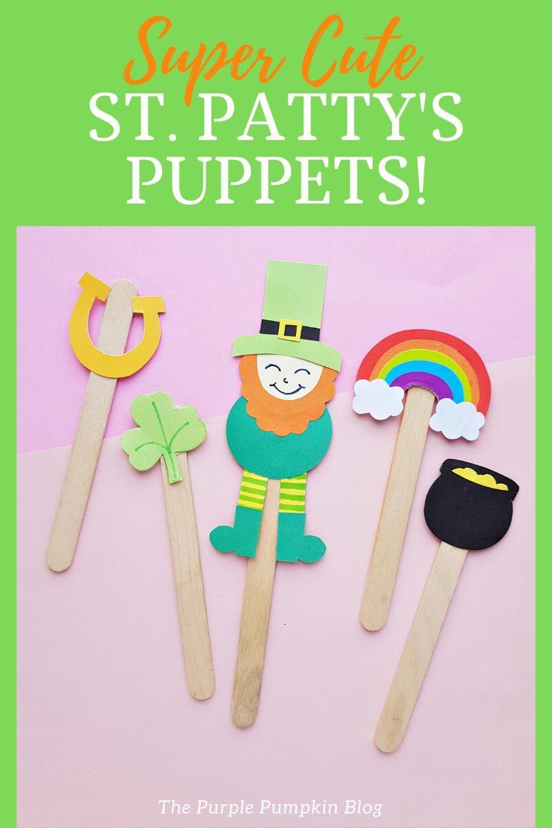 Super Cute St. Patty's Puppets