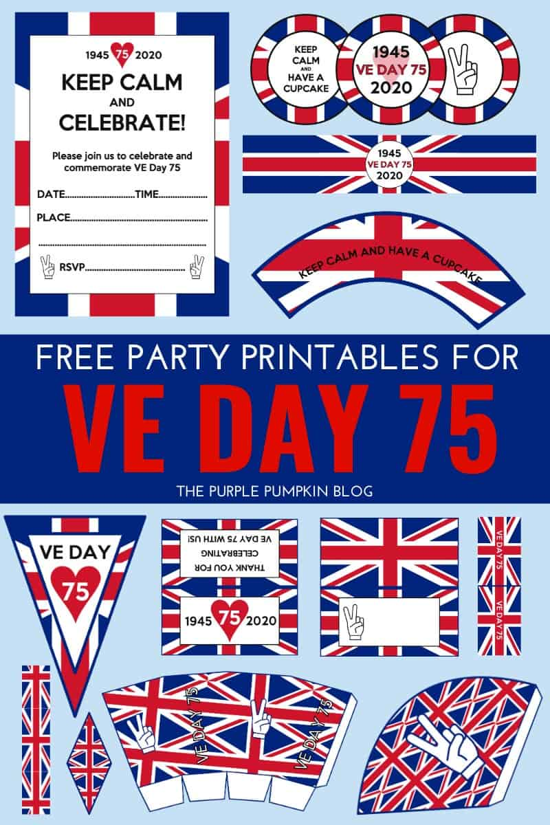 Free Printable VE Day Decorations - Stay Home Party!  May 3 - 3