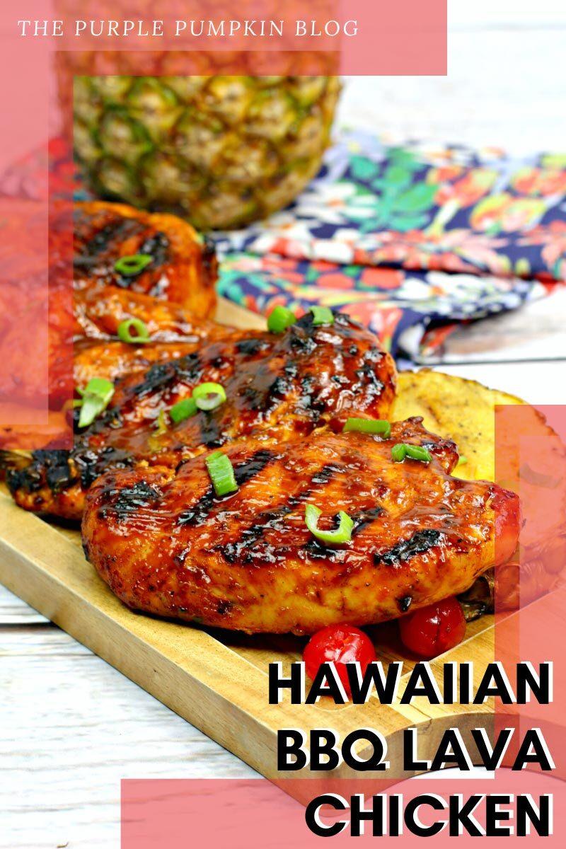 Hawaiian BBQ Lava Chicken