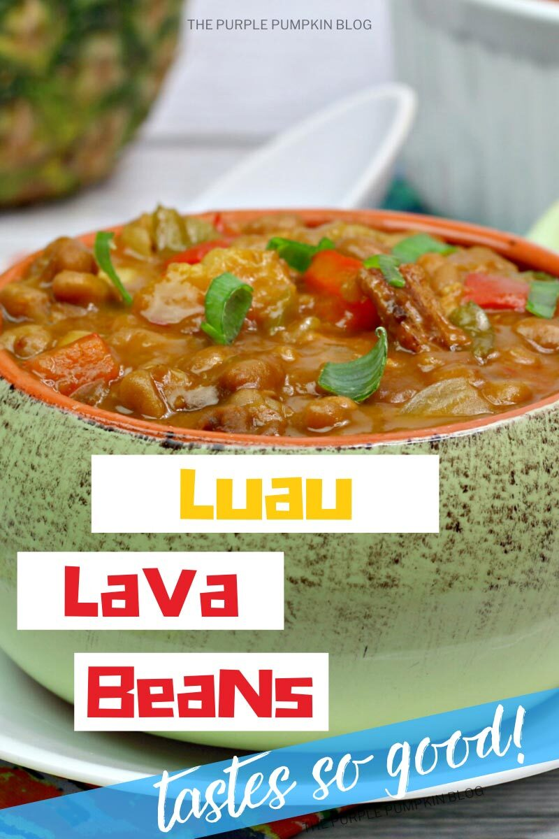Luau Lava Beans - Tastes so Good!