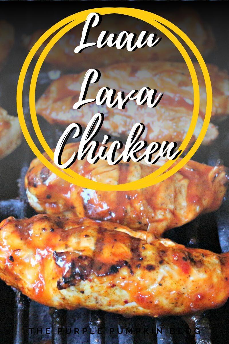 Luau Lava Chicken