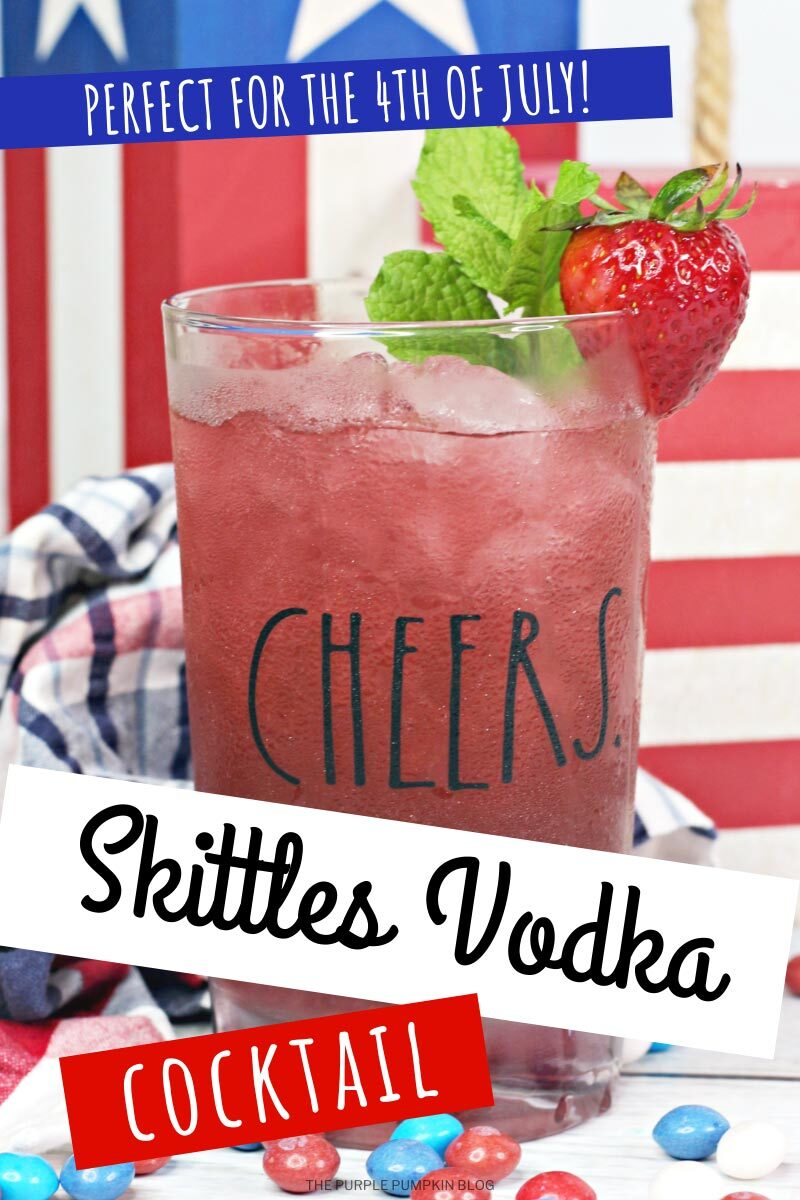 Skittles Vodka Cocktail - Perfect for the 4th of July