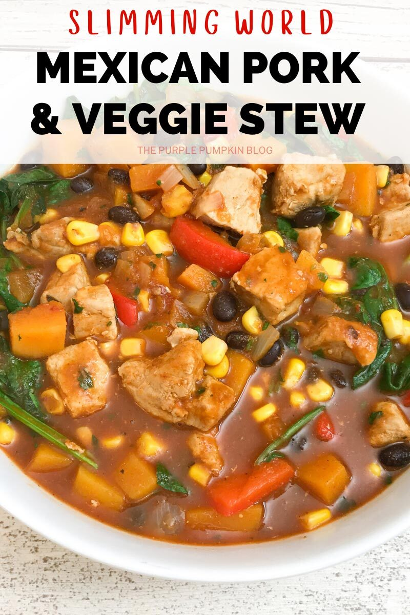 Slimming World Mexican Pork & Veggie Stew