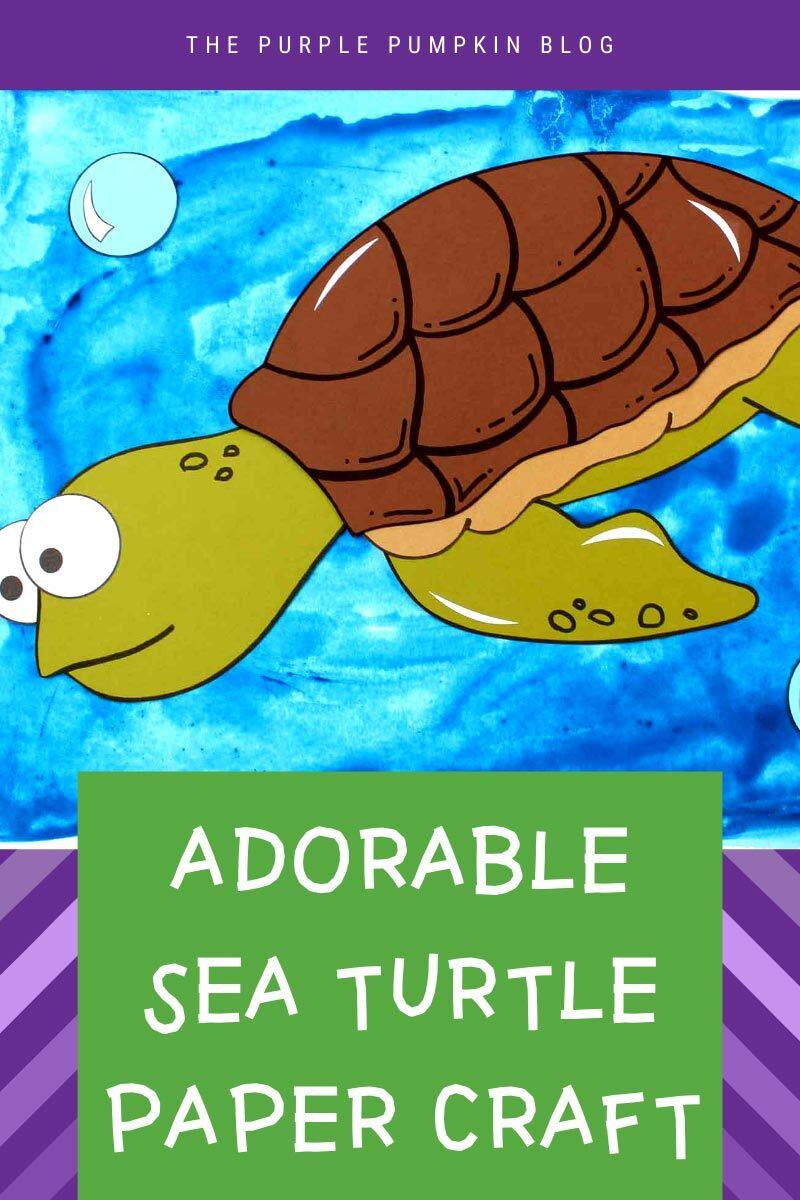 Adorable Sea Turtle Paper Craft