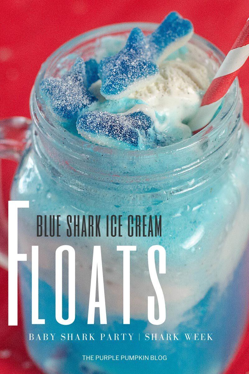 Blue Shark Ice Cream Floats for Baby Shark Party or Shark Week