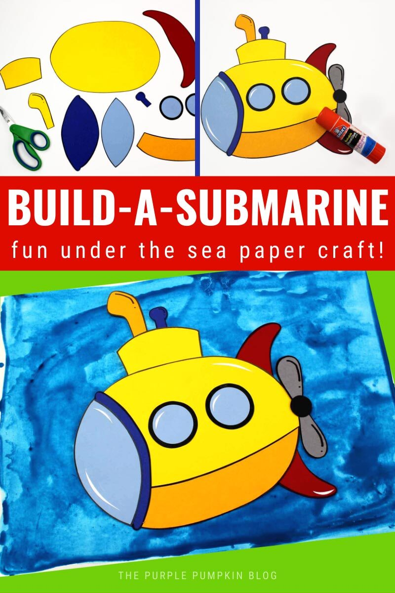 Build a Submarine - Fun Under the Sea Craft