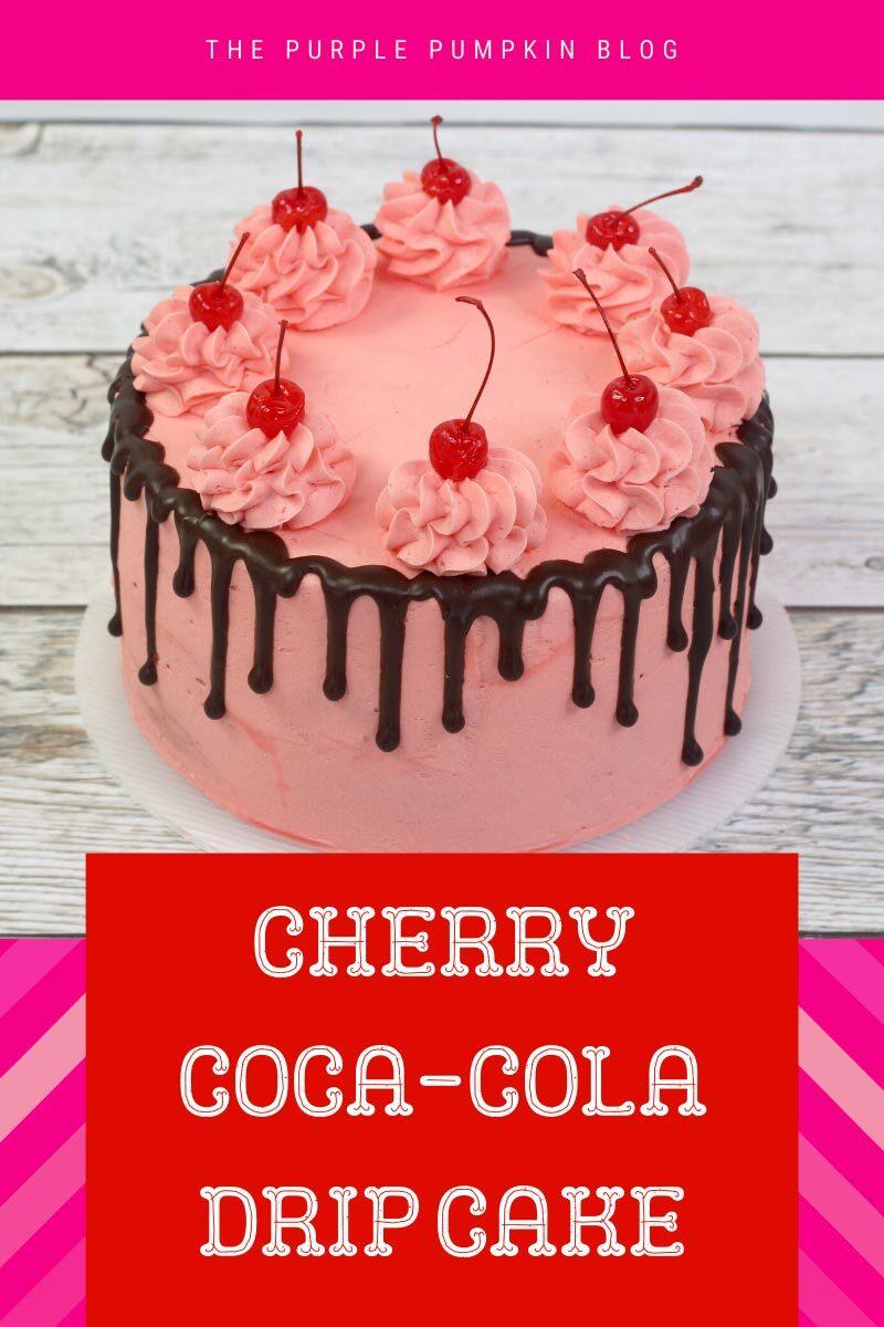 Cherry Coca-Cola Drip Cake