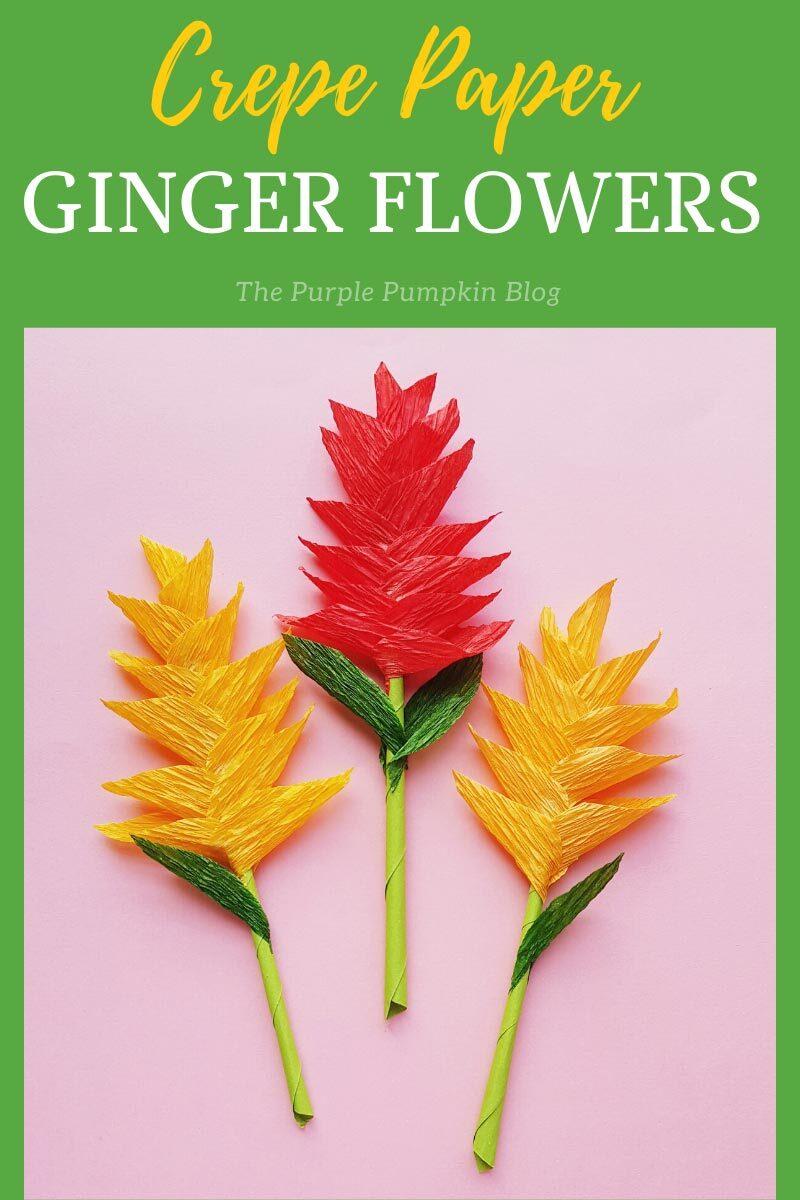 Crepe Paper Ginger Flowers