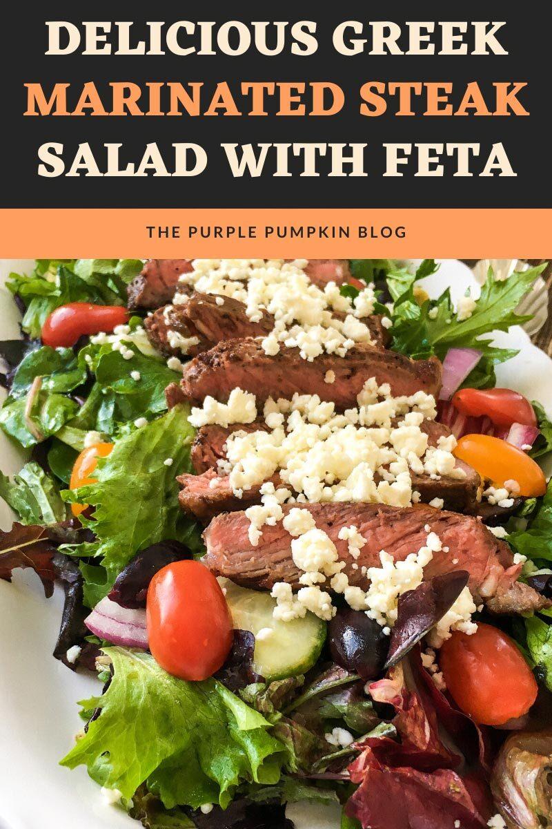 Delicious Greek Marinated Steak Salad with Feta