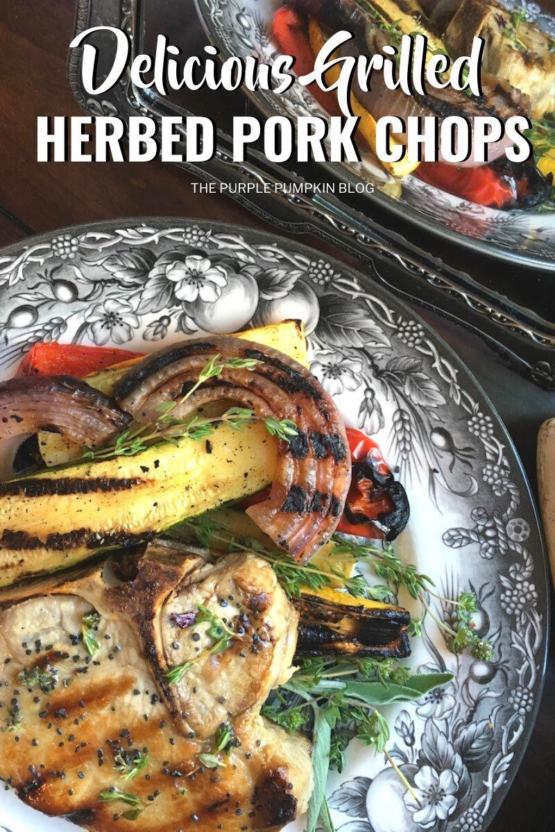 Delicious Grilled Herbed Pork Chops