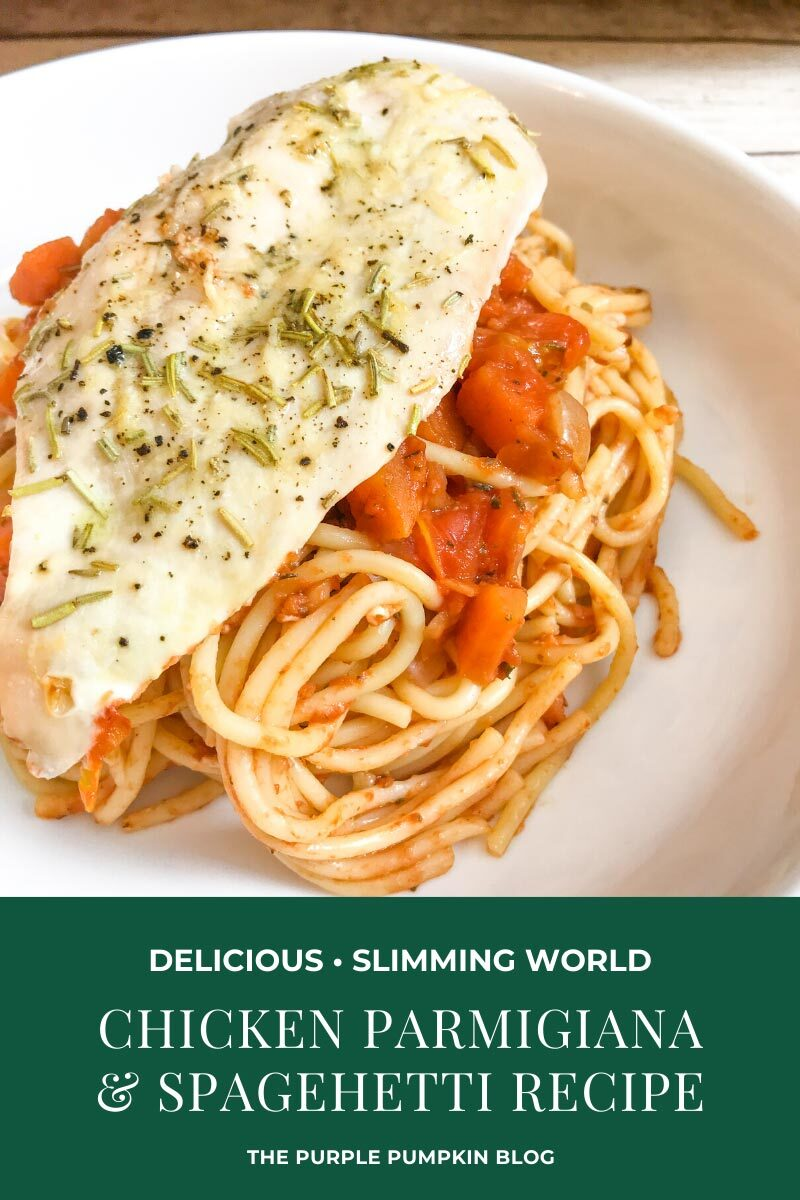 Chicken Parmigiana Spaghetti Bake Slimming World Friendly Recipe