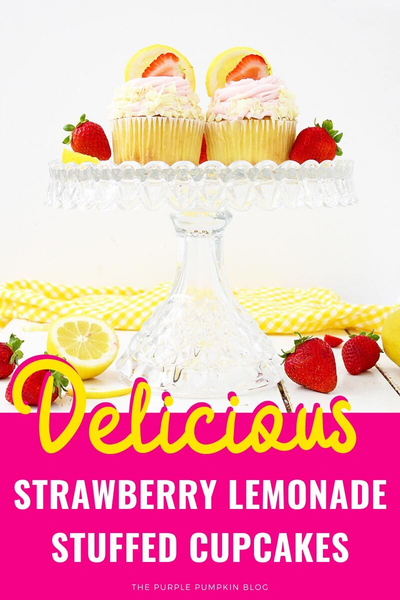 Delicious Strawberry Lemonade Stuffed Cupcakes