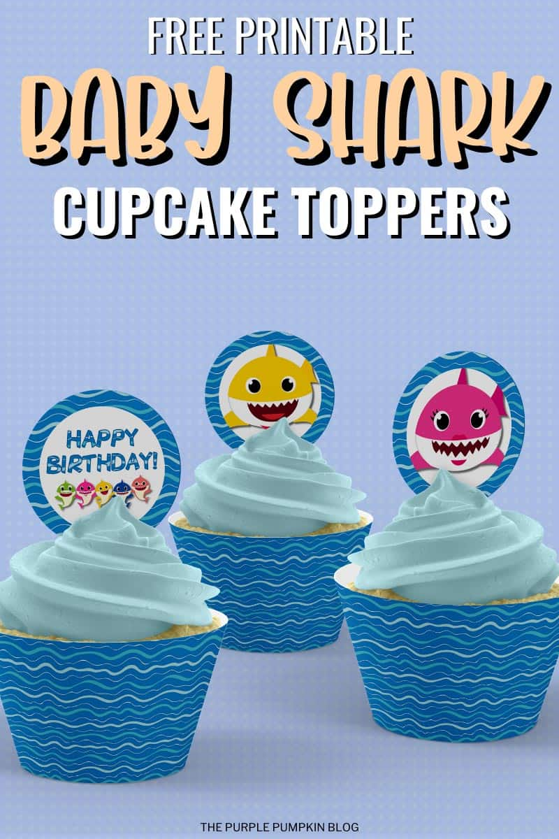 Free Printable Baby Shark Cupcake Toppers Baby Shark Party