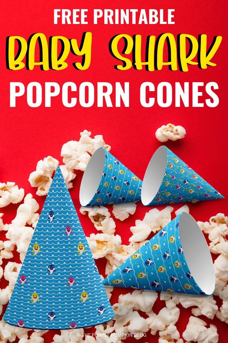 Free Printable Baby Shark Popcorn Cones