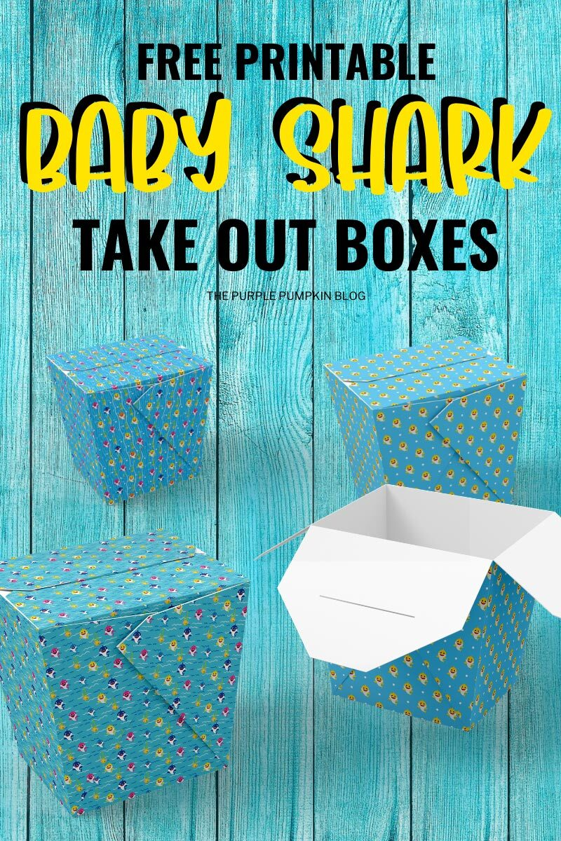 Free Printable Baby Shark Take Out Boxes