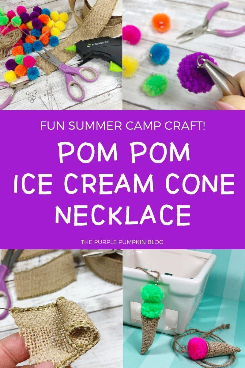 Fun Summer Camp Craft - Pom Pom Ice Cream Cone Necklace
