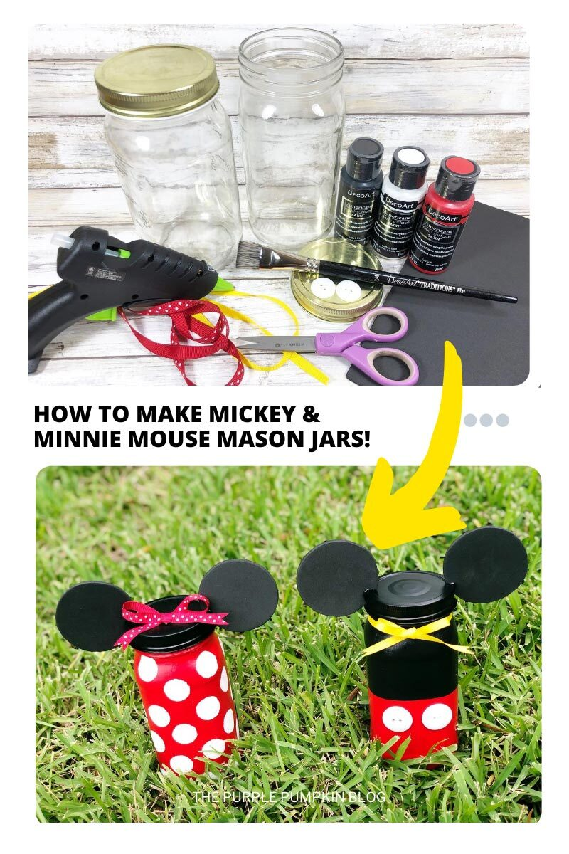 How To Make Mickey & Minnie Mouse Mason Jars