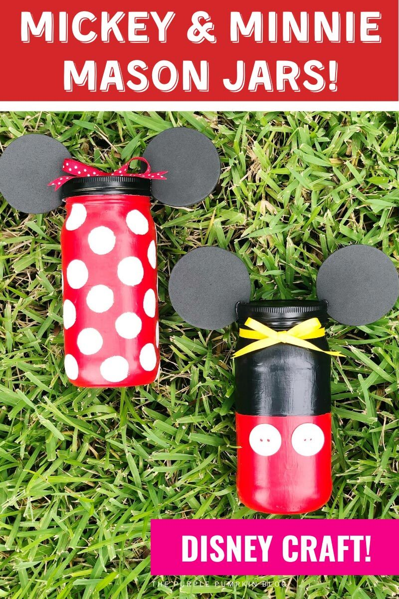 Mickey & Minnie Mason Jars - Disney Craft