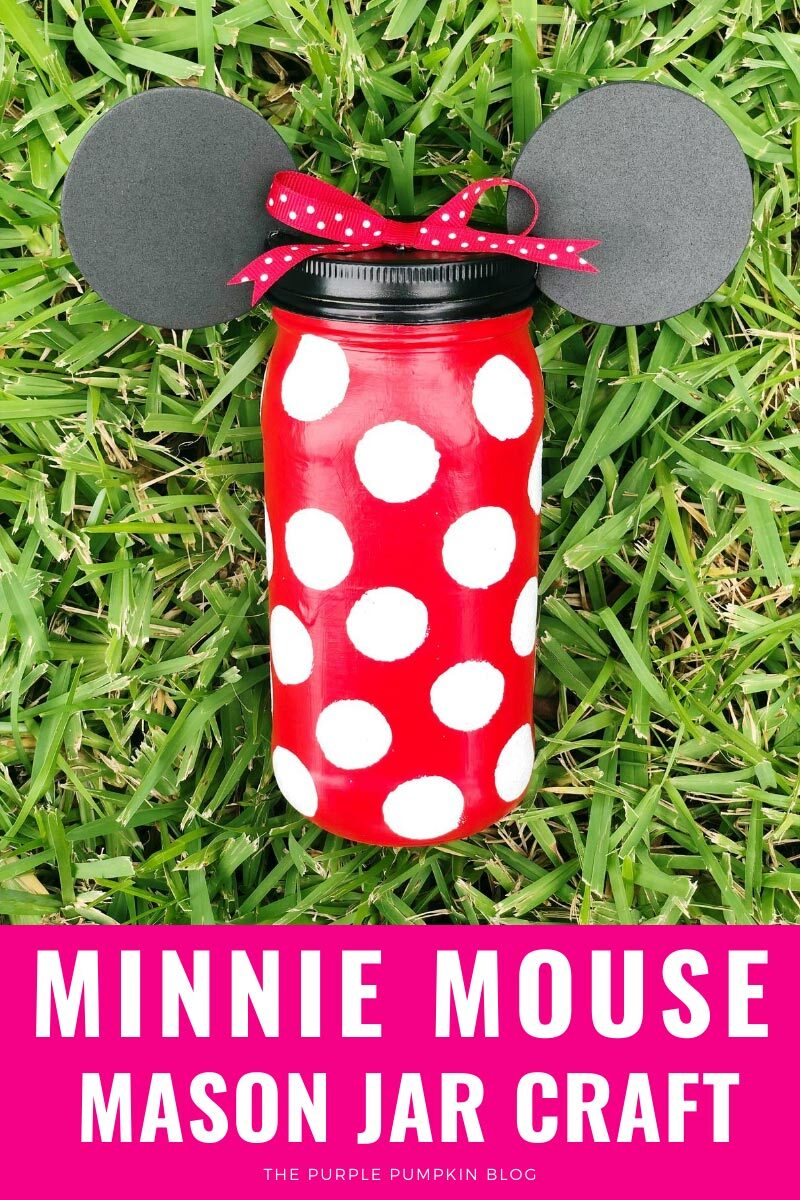 Minnie Mouse Mason Jar Craft