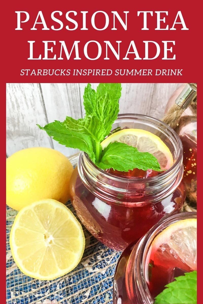 Passion Tea Lemonade - Starbucks Inspired Summer Drink
