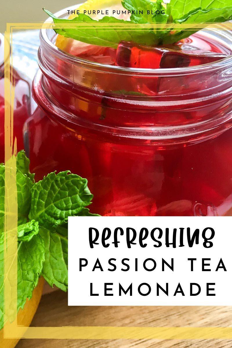 Refreshing Passion Tea Lemonade