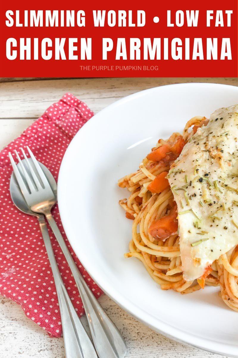 Slimming World Low Fat Chicken Parmigiana