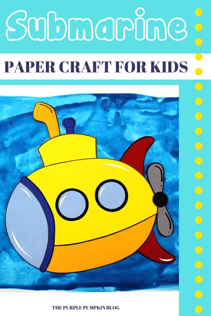 Submarine Paper Craft for Kids