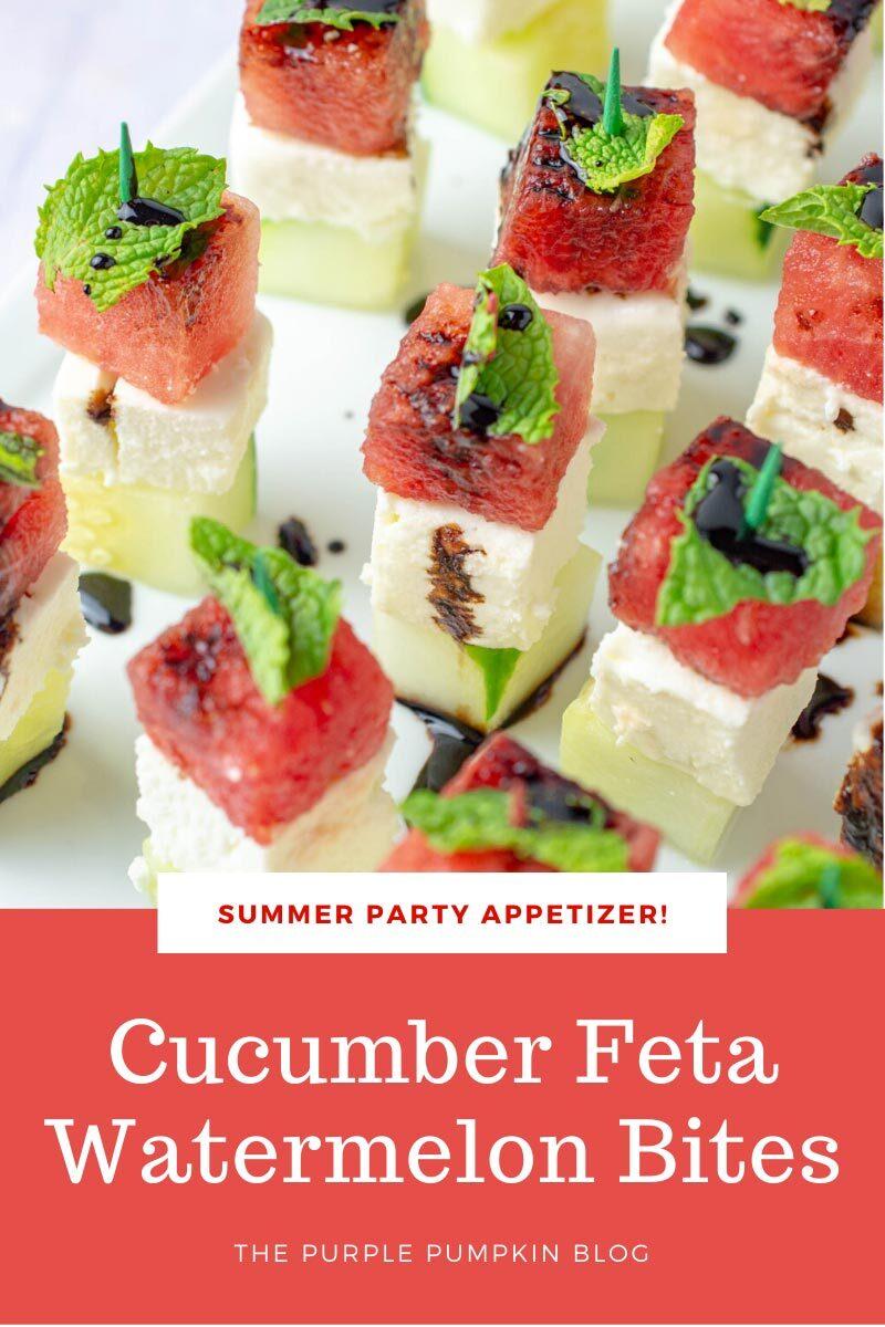 Summer Party Appetizer! Cucumber Feta Watermelon Bites