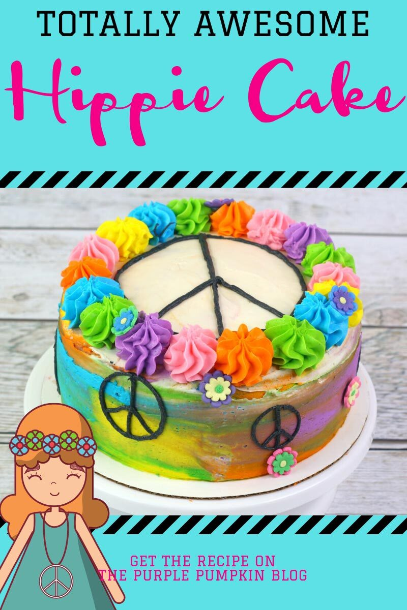 Totally Awesome Hippie Cake with Tie Dye Frosting