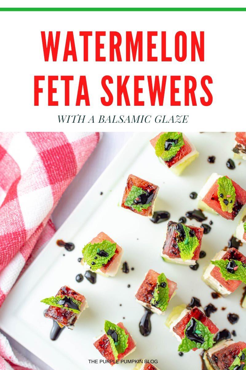 Watermelon Feta Skewers with Balsamic Glaze