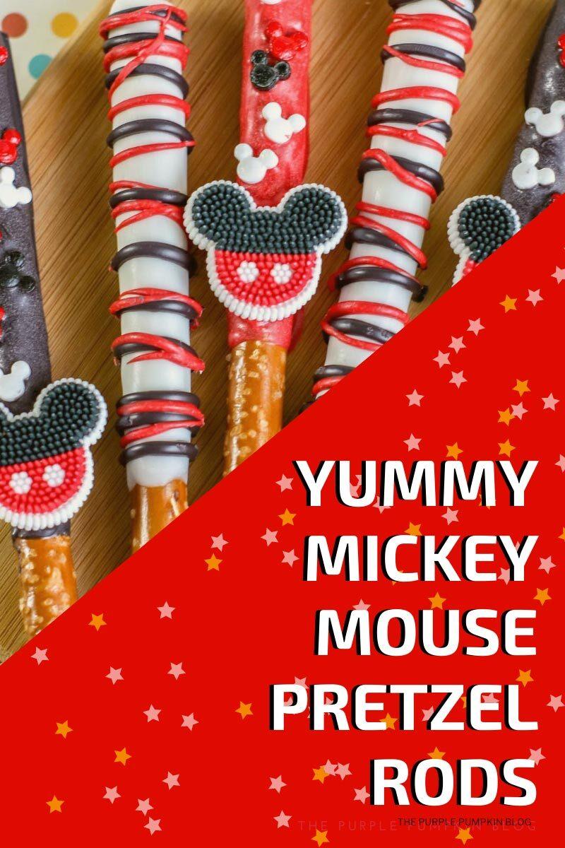 Yummy Mickey Mouse Pretzel Rods