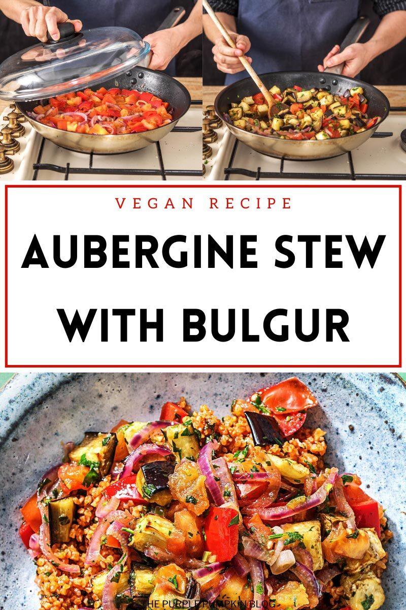 Aubergine Stew with Bulgur - Vegan Recipe